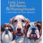 A History of Dog Breeds by Jeff Crosby and Shelley Ann Jackson